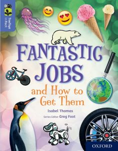Fantastic Jobs and How to Get Them